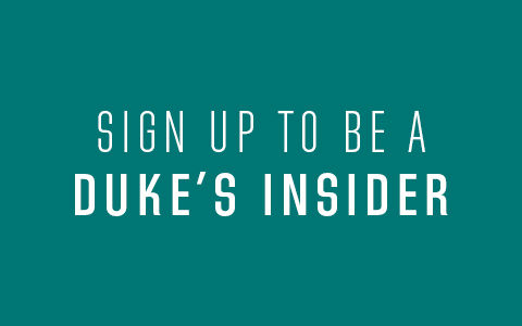 Sign up to be a duke's insider