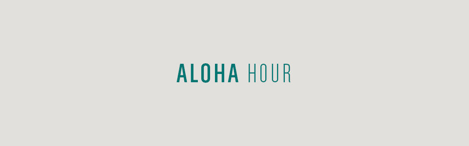 Aloha hour on tan background