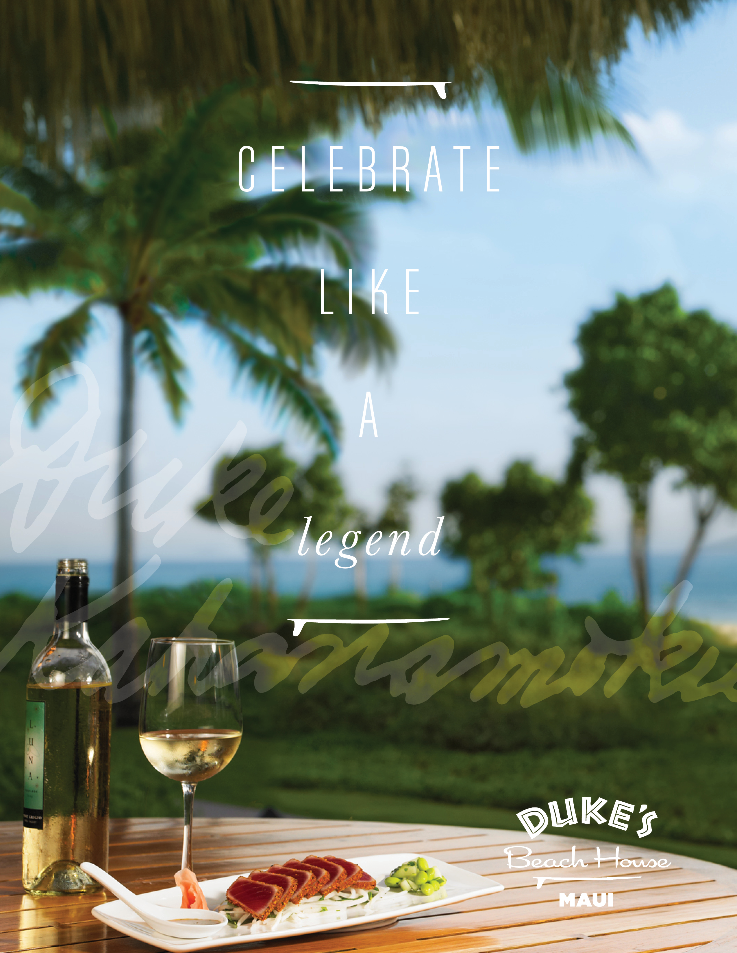 Celebrate like a legend text over image of tuna dish and wine near the beach